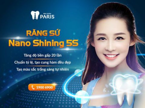 Công nghệ răng sứ Nano Shining 5S tại Nha khoa Paris